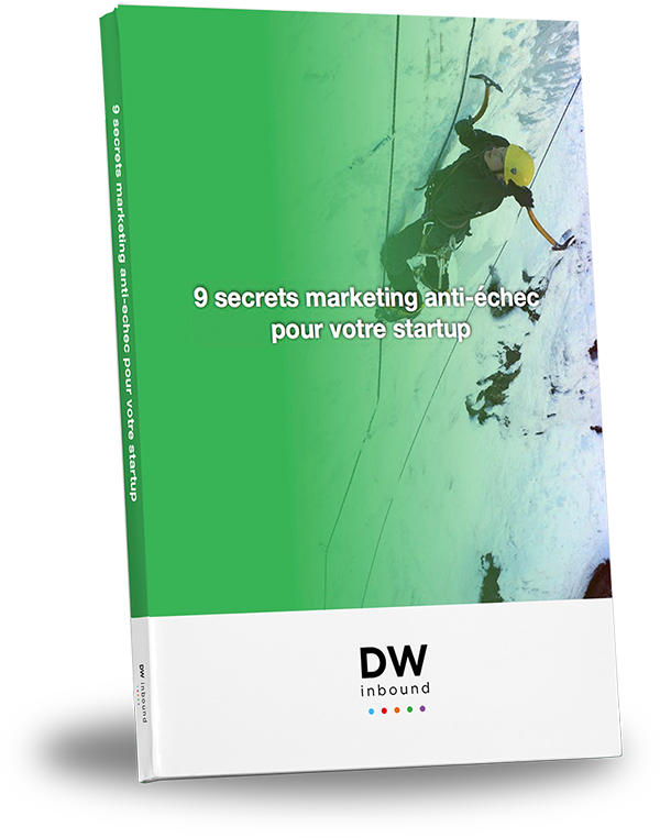 [DW inbound] 9 secrets marketing anti-echec pour votre startup shadow