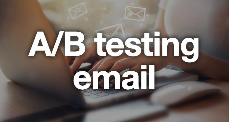 Email : les bonnes pratiques pour un A/B testing efficace !