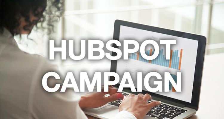 Créez et gérez vos campagnes marketing avec Hubspot Campaign