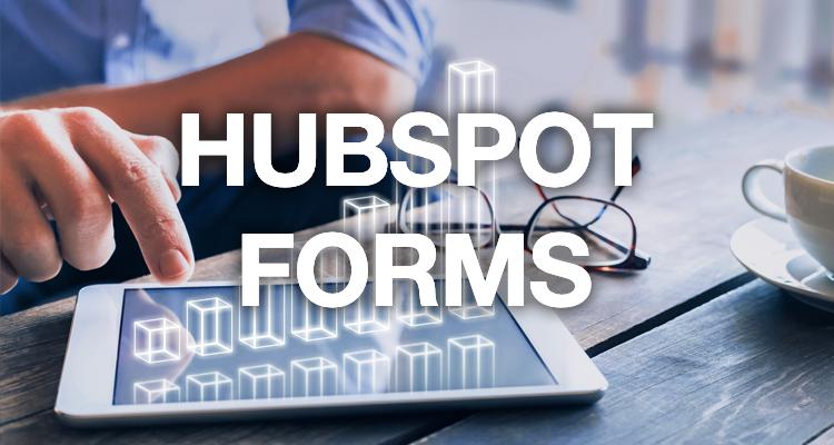 HubSpot Forms: Comment créer un formulaire performant ?