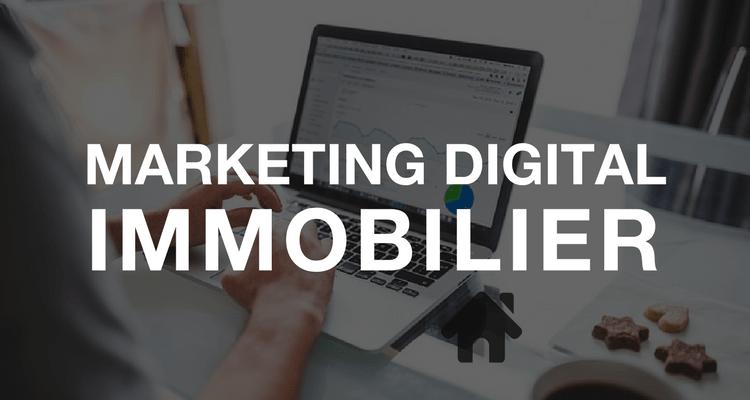 Comment booster ses ventes avec le marketing digital immobilier ?