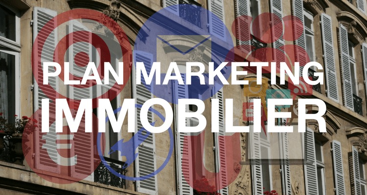 5 éléments incontournables d'un plan marketing immobilier efficace