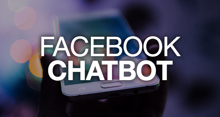 Comment convertir et vendre plus via facebook chatbot ? - 4 atouts business