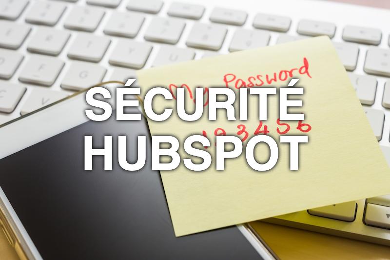 Pourquoi adopter l'authentification à 2 facteurs sur HubSpot ?