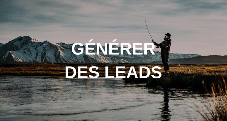Comment générer des leads avec l'inbound marketing ?