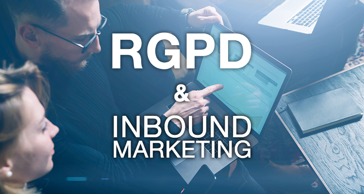 Le RGPD est-il l'ennemi de l'inbound marketing ?