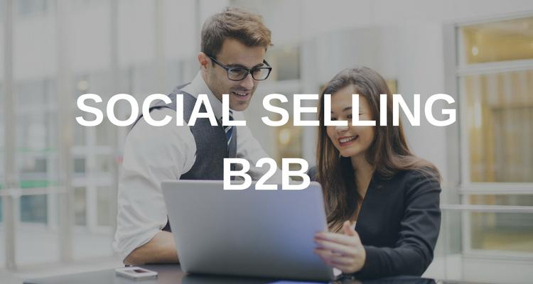 Social Selling : gagnez en performance dans votre stratégie B2B