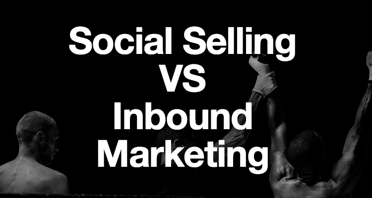 Social Selling VS Inbound Marketing : le fight ?!