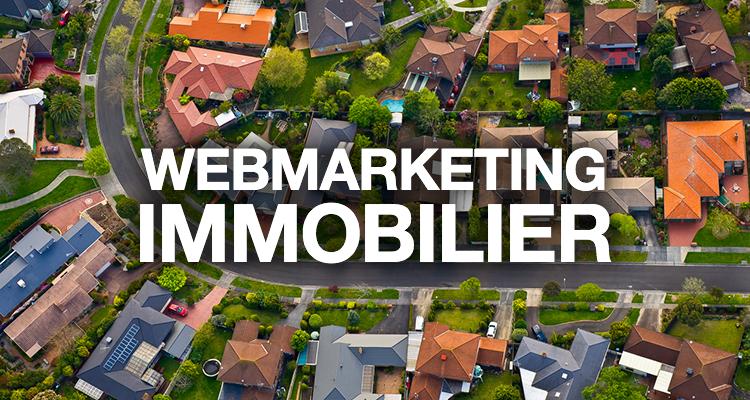 Webmarketing immobilier : Adoptez-vous les bonnes pratiques ?